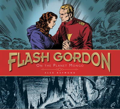 The The Complete Flash Gordon Library: v. 1: On the Planet of Mongo (Vol 1) On the Planet Mongo