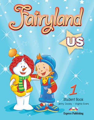 Fairyland US: Level 1: Student Book
