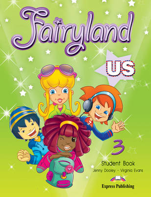 Fairyland US: Level 3: Student Book