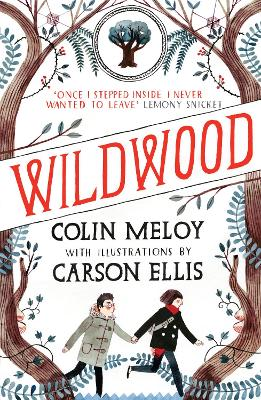 Wildwood: The Wildwood Chronicles: Book I