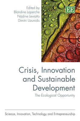 Crisis, Innovation and Sustainable Development: The Ecological Opportunity