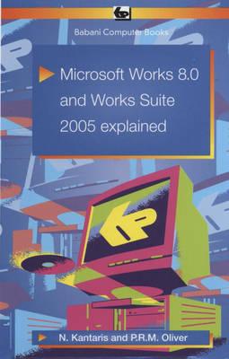 Microsoft Works 8.0 and Works Suite 2005 Explained