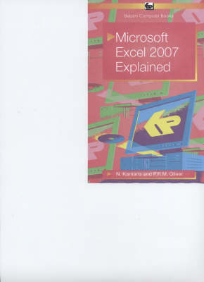 Microsoft Excel 2007 Explained