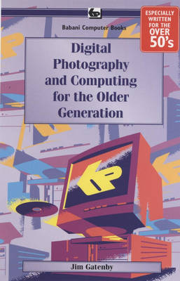 Digital Photography and Computing for the Older Generati