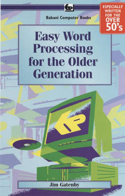 Easy Word Processing for the Older Generation: BP609