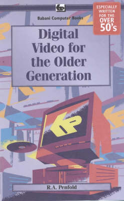 Digital Video for the Older Generation