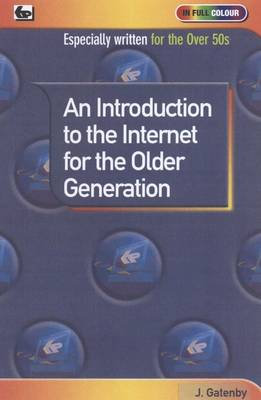 An Introduction to the Internet for the Older Generation