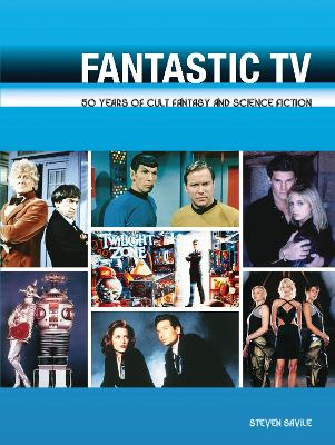Fantastic TV: 50 Years of Cult Fantasy and Science Fiction