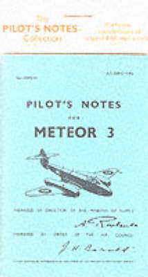 Air Ministry Pilot's Notes: Gloster Meteor 3