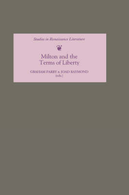 Milton and the Terms of Liberty