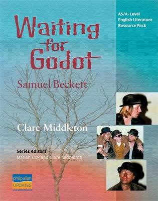 AS/A-Level English Literature: Waiting for Godot Teacher Resource Pack