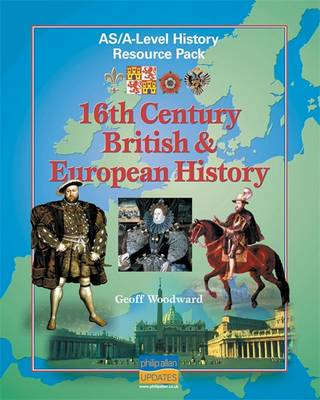 AS/A Level History: 16th Century British, European History