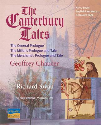 """AS/A Level English Literature: The """"Canterbury Tales"""" - Geoffrey Chaucer: Teacher Resource Pack"""