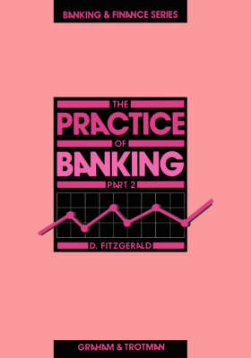 The Practice of Banking 2