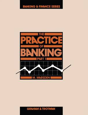 Practice of Banking: Pt. 1