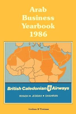 Arab Business Yearbook 1986