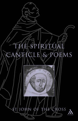 The Spiritual Canticle and Poems