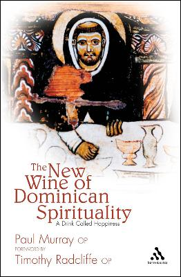 New Wine of Dominican Spirituality: A Drink Called Happiness