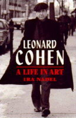 Leonard Cohen: A Life in Art