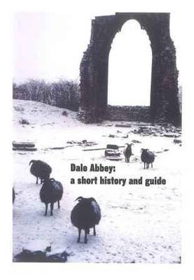 Dale Abbey: A Short History and Guide