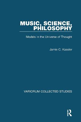 Music, Science, Philosophy: Models in the Universe of Thought