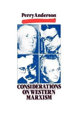 Considerations on Western Marxism