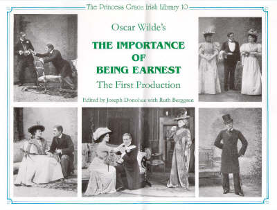 """Oscar Wilde's """"Importance of Being Earnest"""": A Reconstructive Critical Edition of the Text of the First Production at St.James's Theatre, London, 1895"""