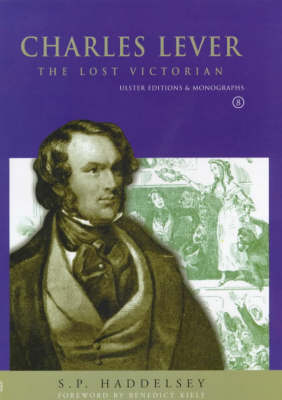 Charles Lever: The Lost Victorian