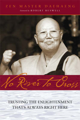 No River to Cross: Trusting the Enlightenment That's Always Right Here