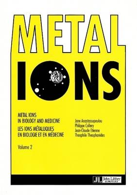 Metal Ions in Biology and Medicine: v. 2