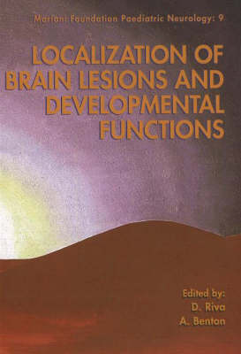 Localization of Brain Lesions and Developmental Functions
