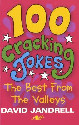 100 Cracking Jokes - The Best from the Valleys