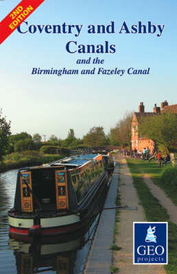 Coventry and Ashby Canals Map: and the Birmingham and Fazeley Canal