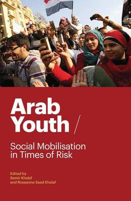 Arab Youth: Social Mobilization in Times of Risk