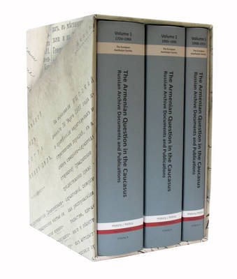 The Armenian Question in the Caucasus: Russian Archive Documents and Publications
