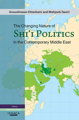 The Changing Nature of Shia Politics in the Contemporary Middle East