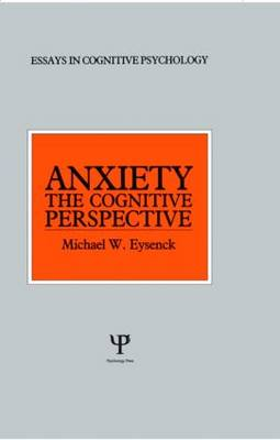 Anxiety: The Cognitive Perspective