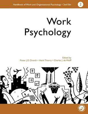 A Handbook of Work and Organizational Psychology: v. 2: Work Psychology