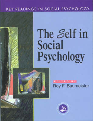 The Self in Social Psychology: Essential Readings