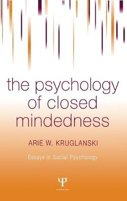 The Psychology of Closed-Mindedness
