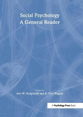 The Social Psychology: A General Reader