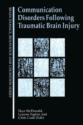 Communication Disorders Following Traumatic Brain Injury