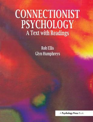 Connectionist Psychology: A Textbook with Readings