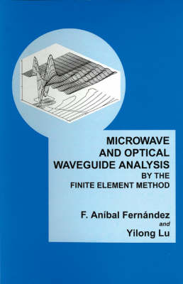 Microwave and Optical Waveguide Analysis by the Finite Element Method