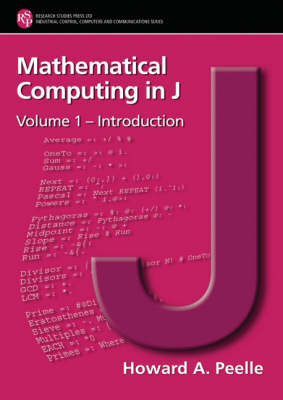 Mathematical Computing in J: Introduction: v. 1