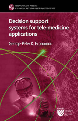 Decision Support Systems for Tele-Medicine Applications
