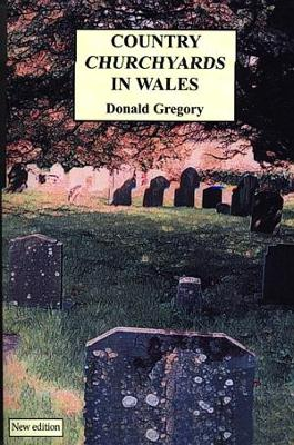 Country Churchyards in Wales