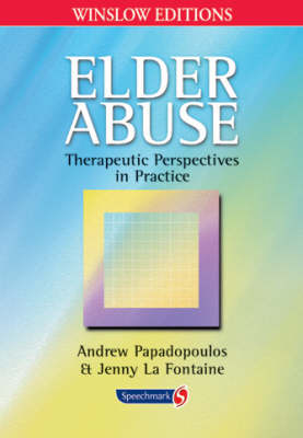Elder Abuse: Therapeutic Perspectives in Practice