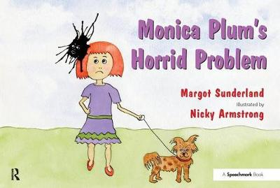 Monica Plum's Horrid Problem: A Story for Children of Troubled Parents