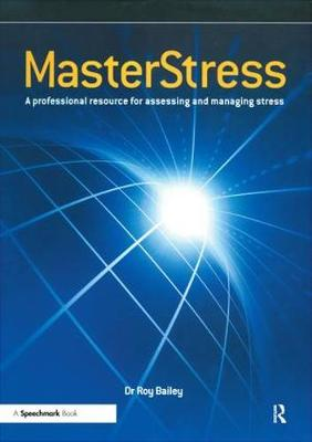 Masterstress: A Professional Resource for Assessing and Managing Stress
